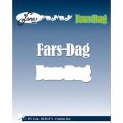By Lene die - Fars dag